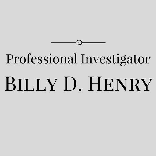 Professional investigator Billy D. Henry